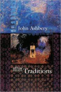 ashbery s other traditions the charles eliot norton lectures modern american poetry